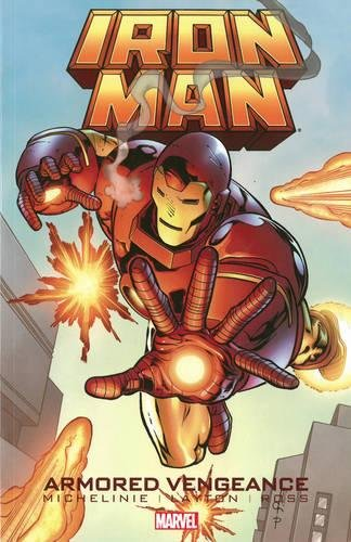 9780785151647: IRON MAN ARMORED VENGEANCE