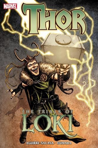 Thor: The Trials of Loki: Aguirre-Sacasa, Roberto