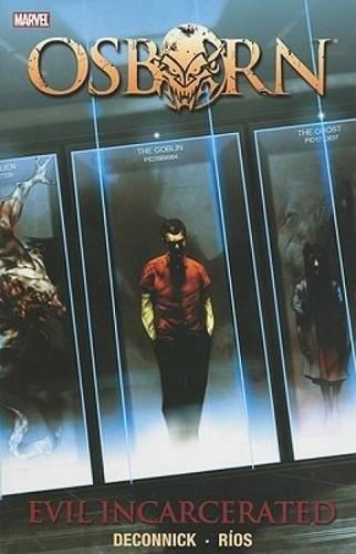 9780785151753: Osborn: Osborn: Evil Incarnate Evil Incarnate