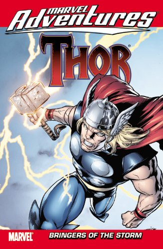 Marvel Adventures Thor: Bringers of the Storm (0785151974) by Jeff Parker; Louise Simonson; Todd Dezago