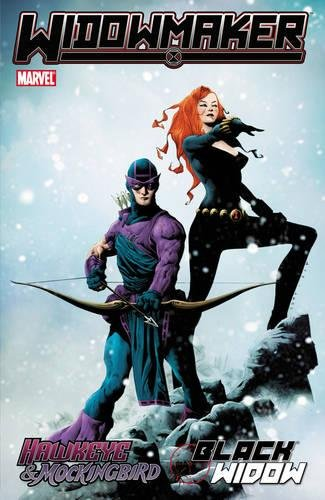 9780785152057: Hawkeye & Mockingbird/Black Widow: Widowmaker