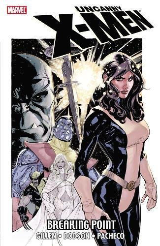 9780785152262: Uncanny X-Men: Breaking Point
