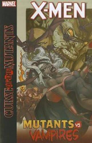 9780785152293: X-Men: Curse of the Mutants: Mutants vs. Vampires