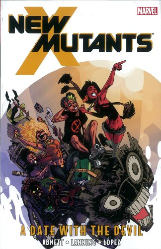 9780785152330: New Mutants - Volume 5: A Date with the Devil
