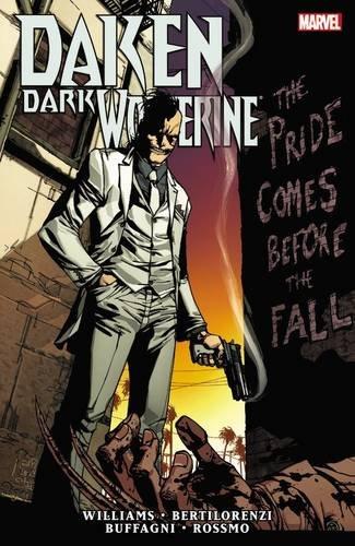 9780785152361: The Pride Comes Before the Fall (Daken: Dark Wolverine)