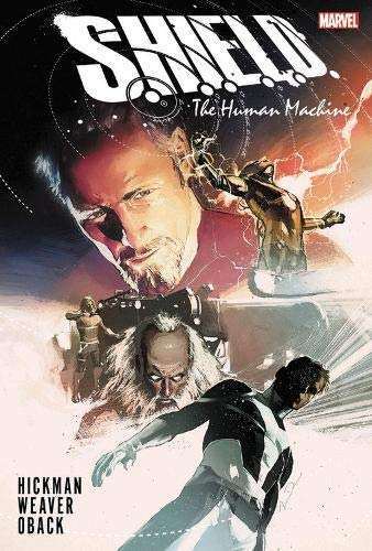 9780785152491: S.h.i.e.l.d. By Hickman & Weaver: The Human Machine