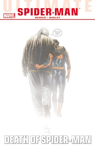 Ultimate Comics Spider-Man - Volume 4 : Death of Spider-Man