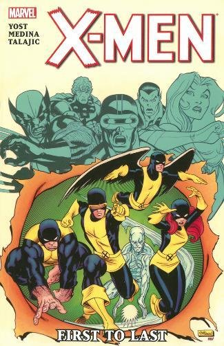 9780785152880: X-MEN FIRST TO LAST