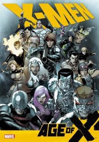 9780785152897: X-men: Age Of X