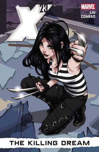 9780785152958: X-23 Volume 1: The Killing Dream