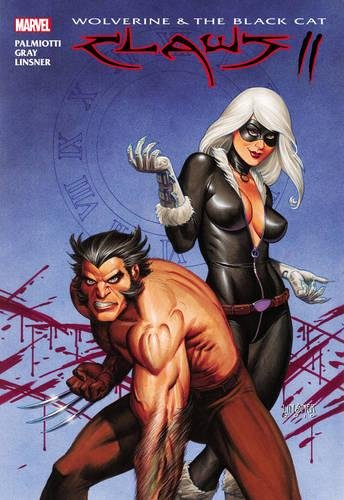 9780785153009: WOLVERINE AND BLACK CAT CLAWS 02 HC (Marvel Us)
