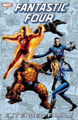 Fantastic Four: Extended Family: Lee, Stan, Thomas,