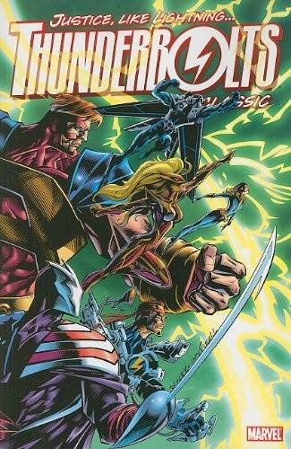Thunderbolts Classic - Volume 1 (0785153098) by Busiek, Kurt; David, Peter
