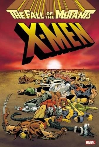 9780785153122: X-men: The Fall of the Mutants