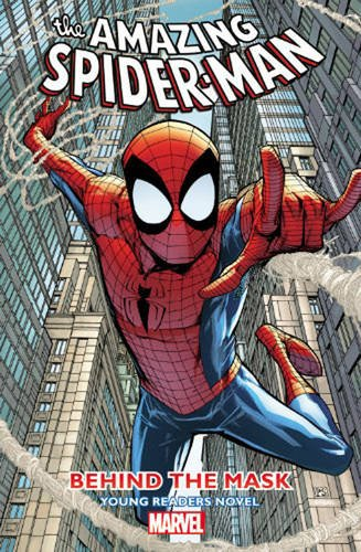 9780785153573: ASM YOUNG READERS NOVEL 01 BEHIND MASK (Amazing Spider-Man)