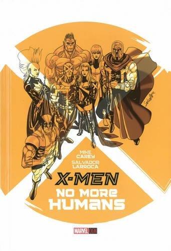 9780785154020: X-MEN NO MORE HUMANS OGN HC
