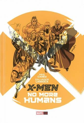 9780785154020: X-Men: No More Humans