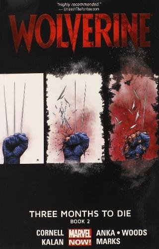 9780785154204: Wolverine Volume 2: Three Months to Die Book 2