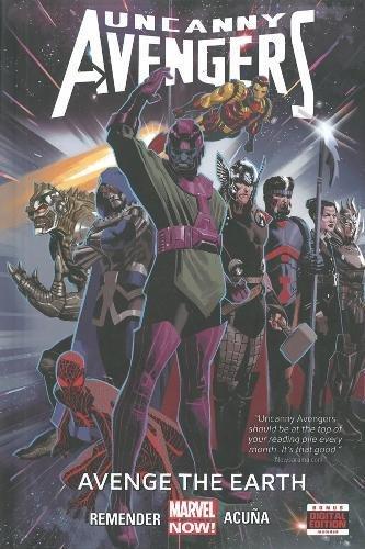 9780785154235: Uncanny Avengers Volume 4: Avenge the Earth (Marvel Now)
