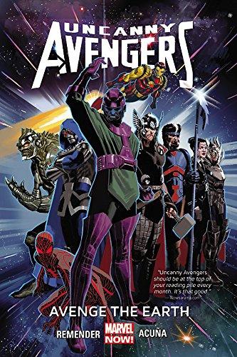 9780785154242: Uncanny Avengers Volume 4: Avenge the Earth (Marvel Now)
