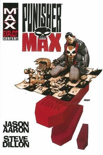 Punisher Max by Jason Aaron & Steve Dillon Omnibus: Aaron, Jason