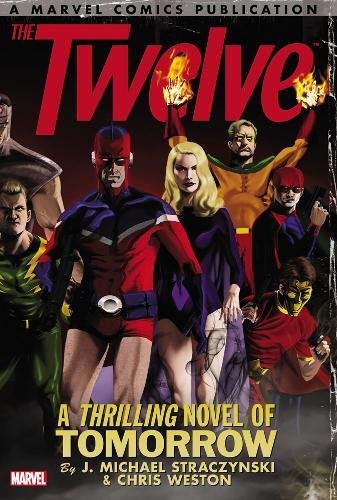 The Twelve: The Complete Series (Paperback): J. Michael Straczynski