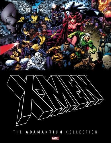 X-Men: The Adamantium Collection (Hardcover): Chris Claremont