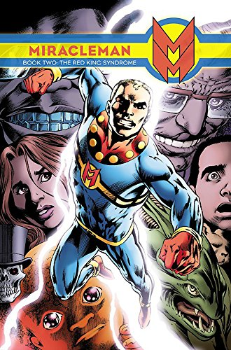 9780785154648: Miracleman, Book 2: The Red King Syndrome
