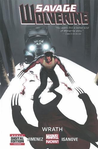 9780785154860: Savage Wolverine Volume 3: Wrath (Marvel Now)