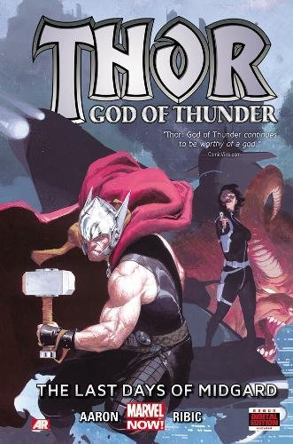 9780785154884: Thor: God of Thunder Volume 4: The Last Days of Midgard (Marvel Now)