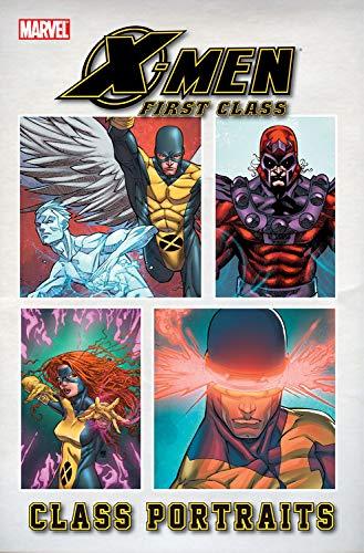 9780785155591: X-MEN FIRST CLASS CLASS PORTRAITS