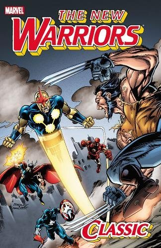 9780785156116: The New Warriors Classic, Volume 3 (Marvel Us)