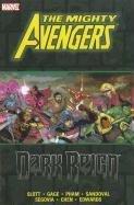 Mighty Avengers: Dark Reign (Hardback): Christos Gage, Dan Slott