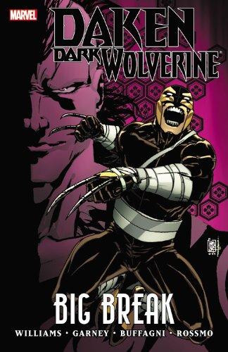 9780785156741: Daken: Dark Wolverine: Big Break