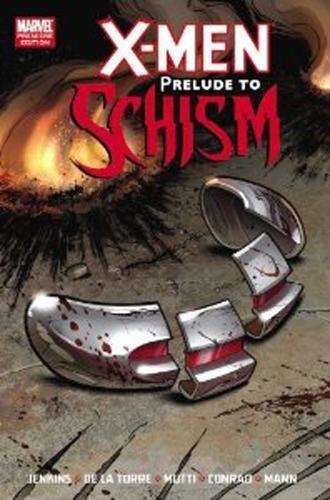 9780785156895: X-Men: Prelude to Schism (X-Men (Marvel Hardcover))