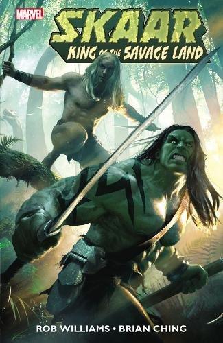 9780785156949: Skaar: King Of The Savage Land (Marvel Us)