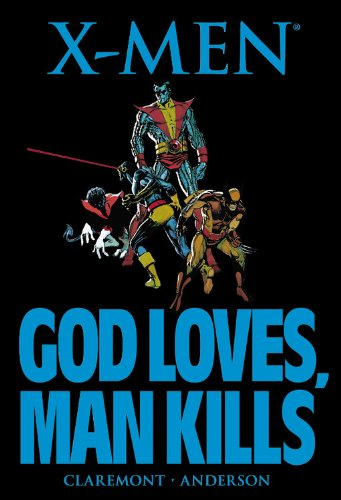 9780785157267: X-MEN GOD LOVES MAN KILLS
