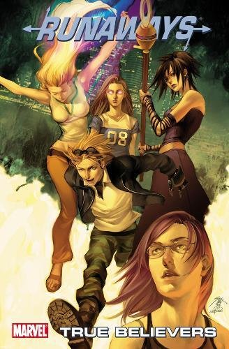 9780785157380: True Believers (Runaways)
