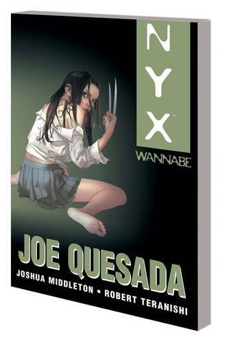 9780785157403: NYX: Nyx: Wannabe Wannabe (NYX (Graphic Novels))
