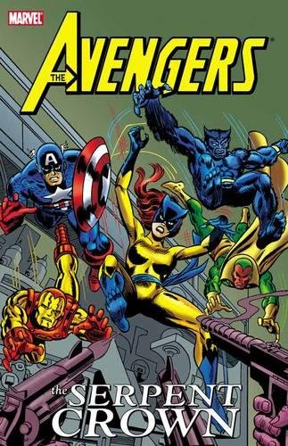 9780785157519: Avengers: The Serpent Crown
