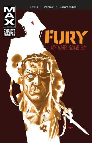 9780785157779: Fury Max: My War Gone by