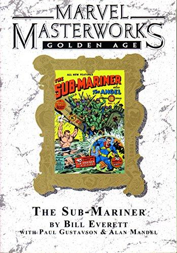 Marvel Masterworks #47 Golden Age The Sub-Mariner Volume 1: Everett, Bill; Gustavson, Paul