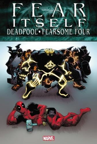 Fear Itself: Deadpool/Fearsome Four: Christopher Hastings, Brandon