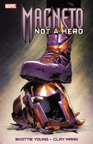 9780785158608: Magneto: Not A Hero