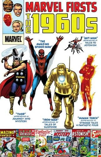 9780785158646: Marvel Firsts: The 1960s