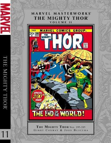 Marvel Masterworks: The Mighty Thor - Volume 11: Gerry Conway; Stan Lee