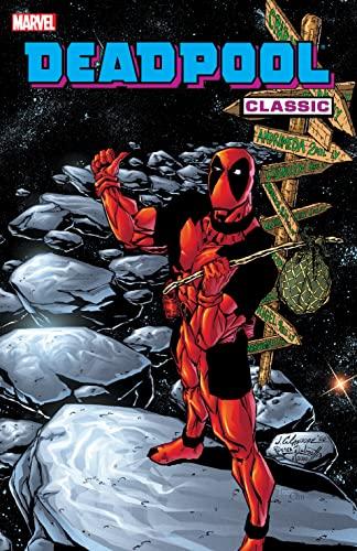 9780785159414: Deadpool Classic - Volume 6