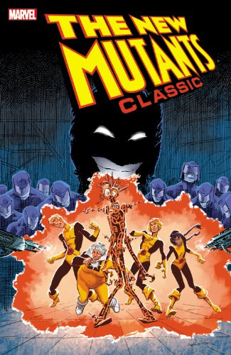 New Mutants Classic - Volume 7: Chris Claremont