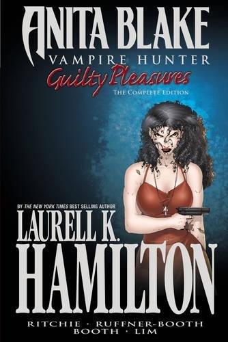 Anita Blake, Vampire Hunter: Guilty Pleasures Ultimate: Laurell K. Hamilton,