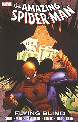 9780785160021: Flying Blind (Spider-Man)